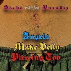 Angels make belly piercing too - Paradiz mix