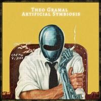 FREE DL : Theo Gramal - Artificial Symbiosis (Original mix)