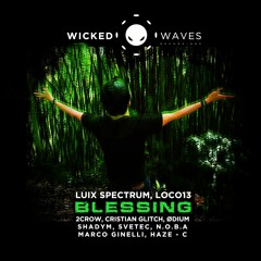 Luix Spectrum, LOCO13 - Blessing [Wicked Waves Recordings]