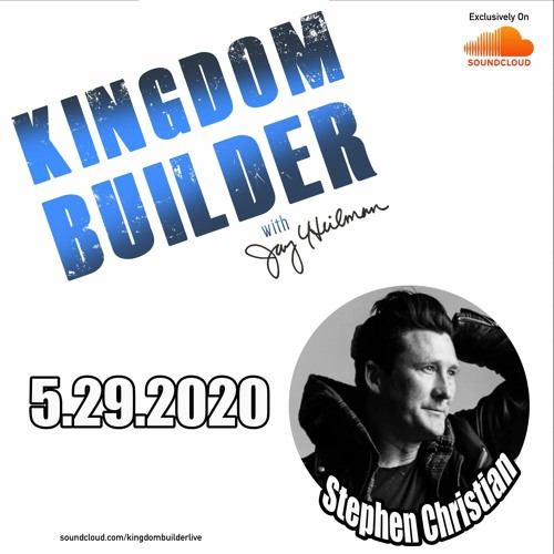 SHOW 103 - Stephen Christian - May 29, 2020