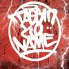 TAGGIN YO NAME
