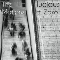 The Motions Ft. Zaxo