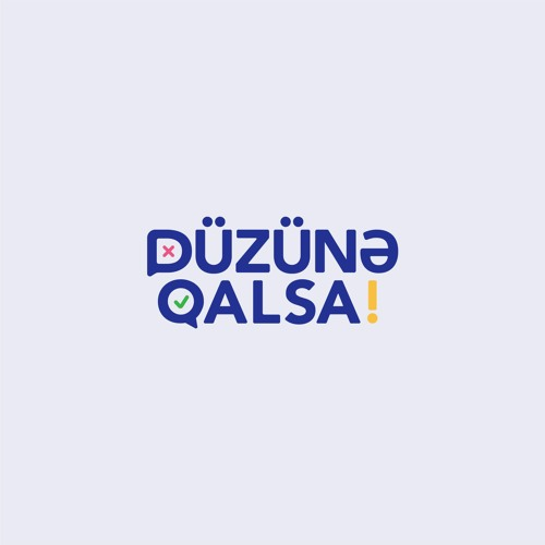 """""""Düzünə Qalsa"""" rubrikası"""