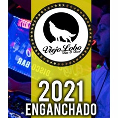 Viejo Lobo 2021 - Lucas Miglierina Enganchado en Vivo