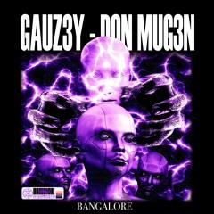 BANGALORE (FEAT. DON MUG3N) [PROD. iSICKLE]