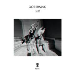 CRUDE Premiere: Maté - Doberman(eng8 Remix)[Backside Slice]