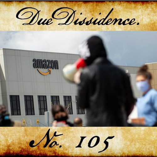 105. w/Chris Smalls - Building a Labor Movement Against Amazon and the World's Richest Man
