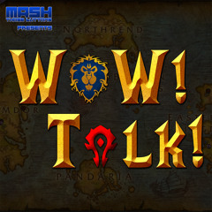WoW! Talk! #193: Raiding and Patch 9.1.5 Drama