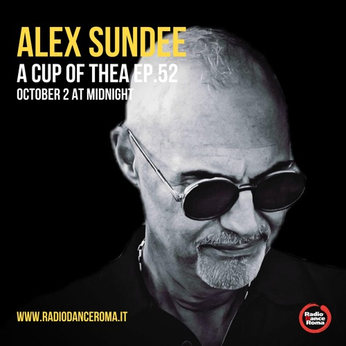 A Cup Of Thea Episode 52 With Alex Sundee