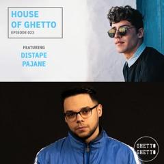 House Of Ghetto - Distape & PAJANE [Miami Edition] (023)