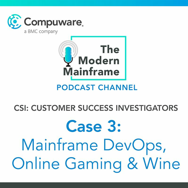 Case 3: Mainframe DevOps, Online Gaming & Wine