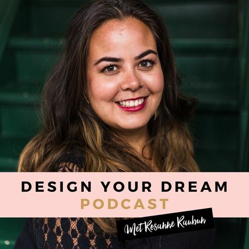 #73 Hoe combineer je slow living in het ondernemerschap met Mirjam [#3 Dreamdesigner Serie]