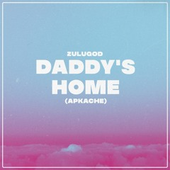 Zulugod - Daddy's Home