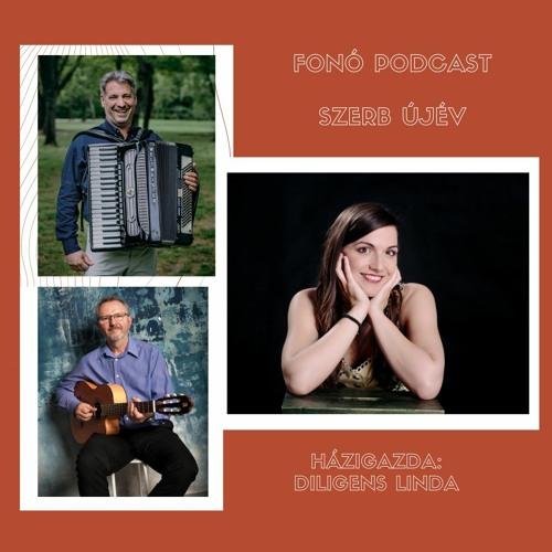 Fonó Podcast: Szerb újév