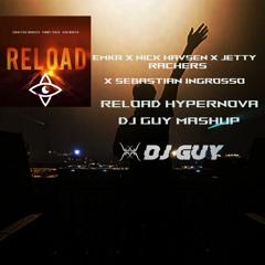 EMKR X Nick Havsen X Jetty Rachers X Sebastian Ingrosso - Reload Hypernova (DJ GUY Mashup)