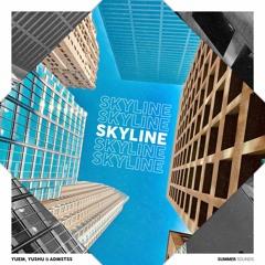 YUEM, Yushu & Admstss - Skyline [Summer Sounds Release]