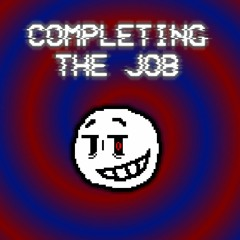 COMPLETING THE JOB - A Henry Stickmin Megalolazing