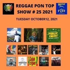REGGAE PON TOP # 25 2021