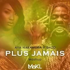 Aya Nakamura X Gazo - Plus Jamais (Mashup DJ MIKL)