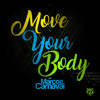 Move Your Body (Original Mix)