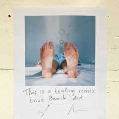 Healing Song (Bennik Remix)