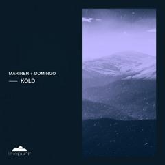 Mariner + Domingo - Kalm (Original Mix)