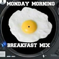 NeckBreakers Presents...The MondayMorningBreakfastMix 74