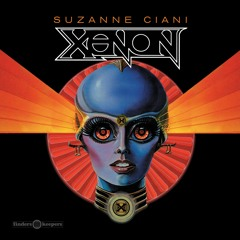 Suzanne Ciani - Xenon (Long Effects)