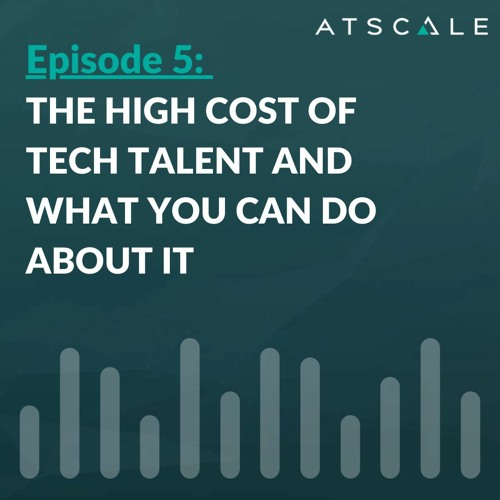 The High Cost of Tech Talent and What You Can Do About It