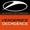 Vengeance - Decadence (Denga & Manus Mix)