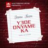 Y3de Onyame Ka