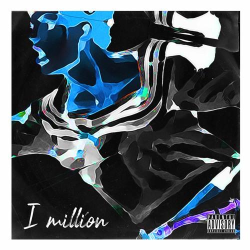 One Million (I Million) (Remastered) LEAK