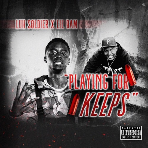 Playing For Keeps feat. Lil Bam