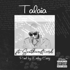 T.A.L.A.I.A (feat. Southcoastnerd)