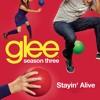 Stayin' Alive (Glee Cast Version)