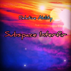 Subspace Interfere