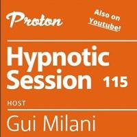 [SET] Gui Milani - Hypnotic Session 115 At Proton Radio (April 2021)