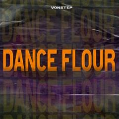 Vonstep - Dance Flour