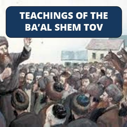 TEACHINGS OF THE BA'AL SHEM TOV