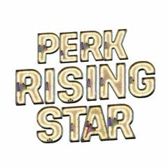 PERK RISING STAR Afro Beats