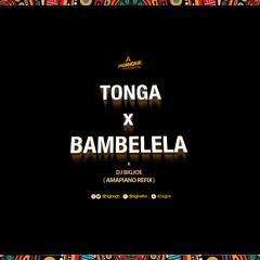 TONGA x BAMBELELA