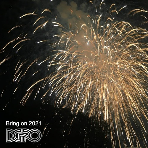 Bring on 2021 - a soundtrack for your (NYE) party in quarantine