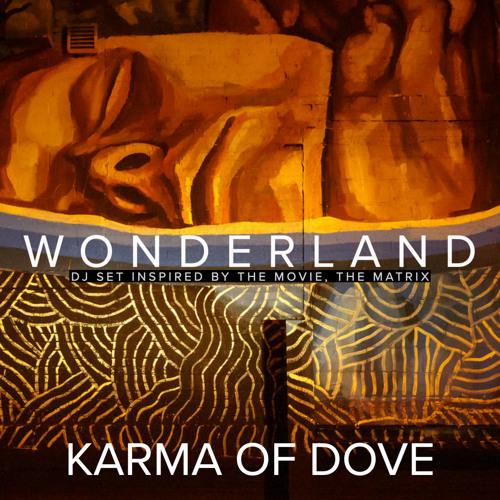 Wonderland— (Techno) DJ set inspired by the movie, The Matrix