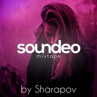 Sharapov - Soundeo Mixtape