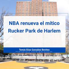 NBA, el sindicato de jugadores renueva el mítico Rucker Park de Harlem