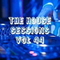 The House Sessions Vol 44