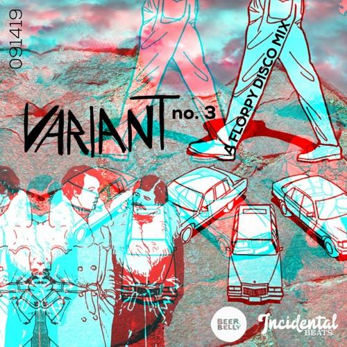 Variant No. 3 - A Floppy Disco Mix - 091419