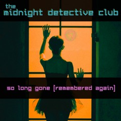 So Long Gone demo (The Midnight Detective Club)