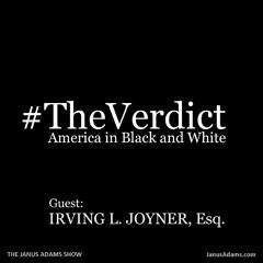 THE VERDICT: Irving L. Joyner