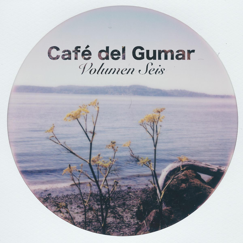 Mix of the Week #397: Break Mode - Café Del Gumar Volumen Seis